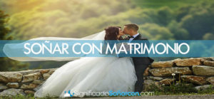 Soñar con matrimonio