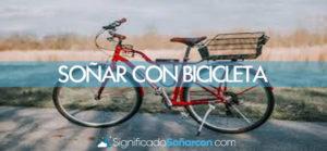 Soñar con bicicleta