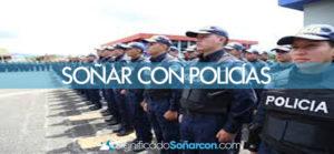 Soñar con policías