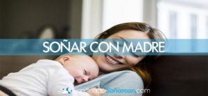 Soñar con ser madre