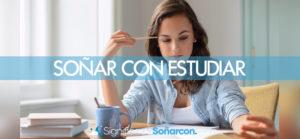 Soñar con estudiar