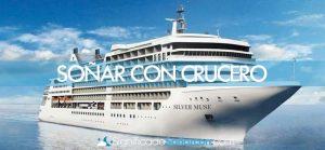 Soñar con crucero