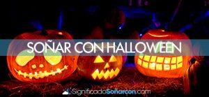 Soñar con Halloween