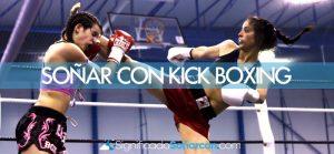 Soñar con kick boxing