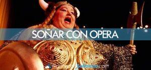 Soñar con opera